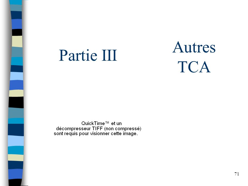 71 Autres TCA Partie III