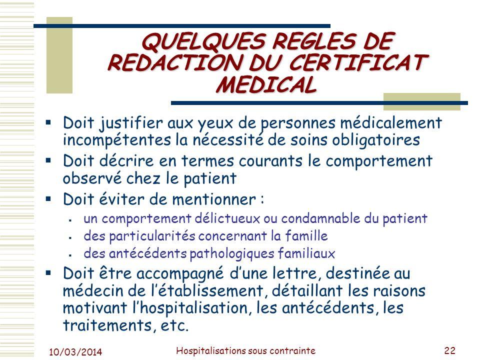 10/03/2014 Hospitalisations sous contrainte23 SPDRE dits médicolégaux Cas particulier des SPDRE art L.