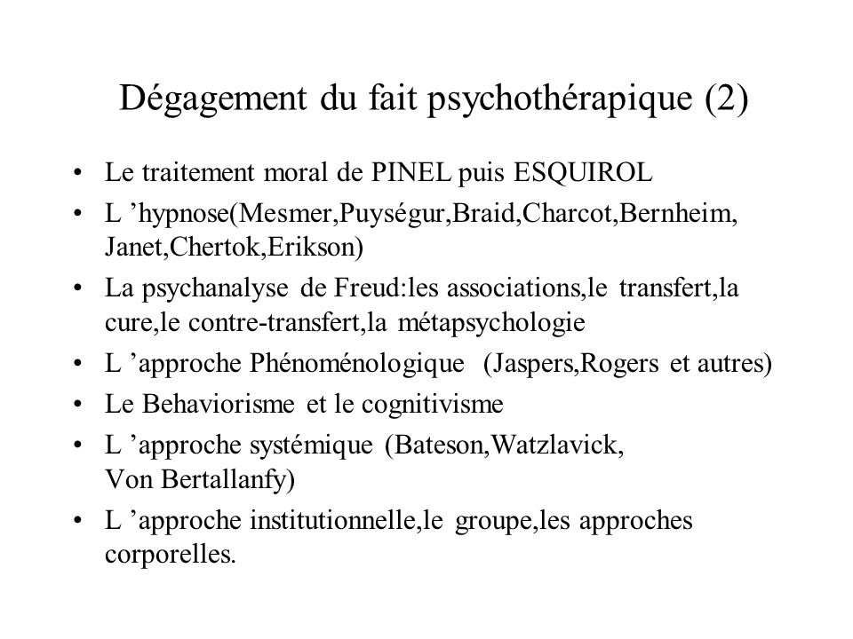 Psychothérapies institutionnelles Le cadre et les soignants comme analyseurs et contenant pour les pat.les plus graves Le médecin en position « neutre » danalyste des interactions et des « transferts »émotionnels entre patients et institution