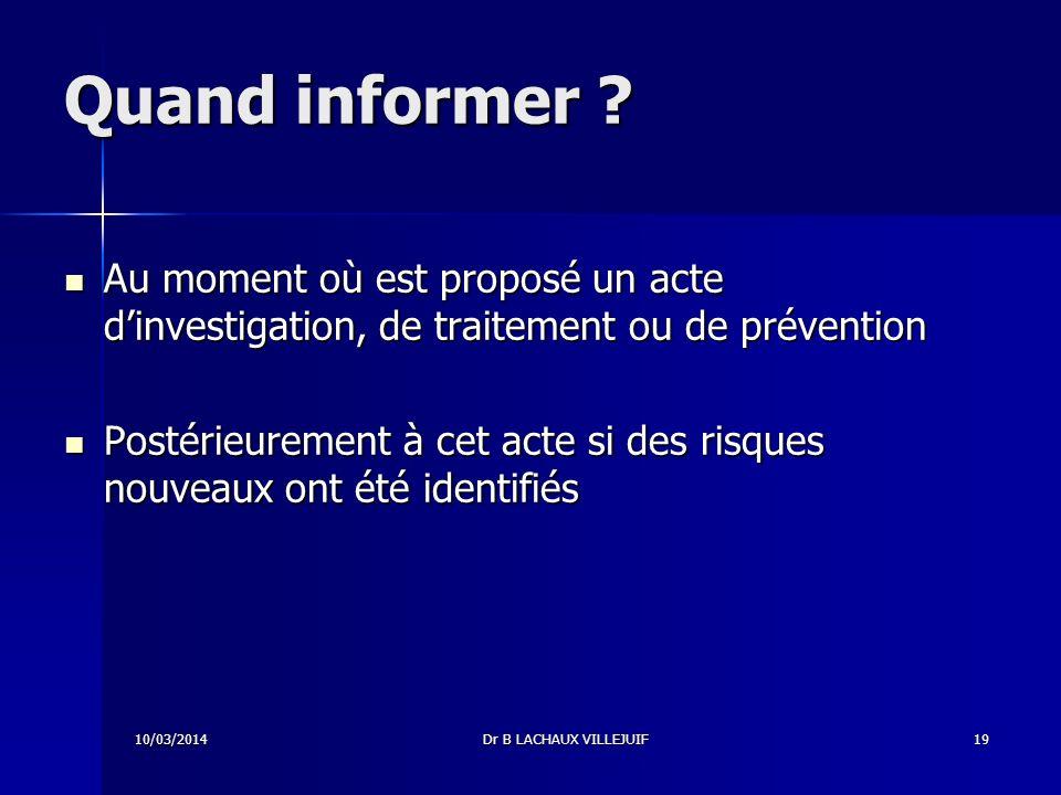 10/03/2014Dr B LACHAUX VILLEJUIF18 Comment informer .