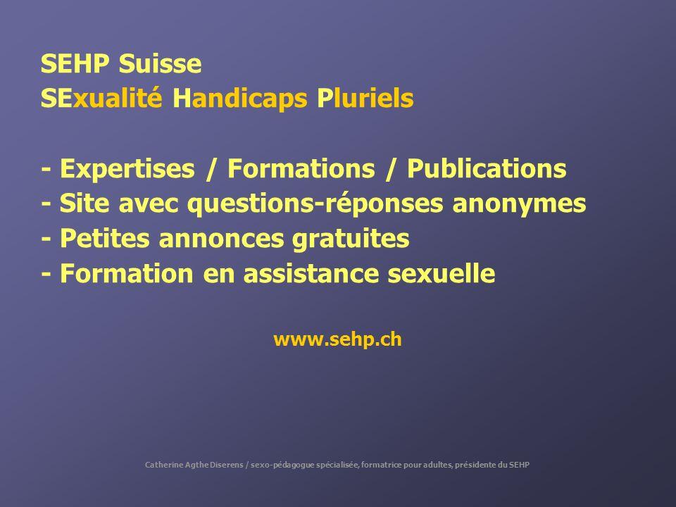 SEHP Suisse SExualité Handicaps Pluriels - Expertises / Formations / Publications - Site avec questions-réponses anonymes - Petites annonces gratuites