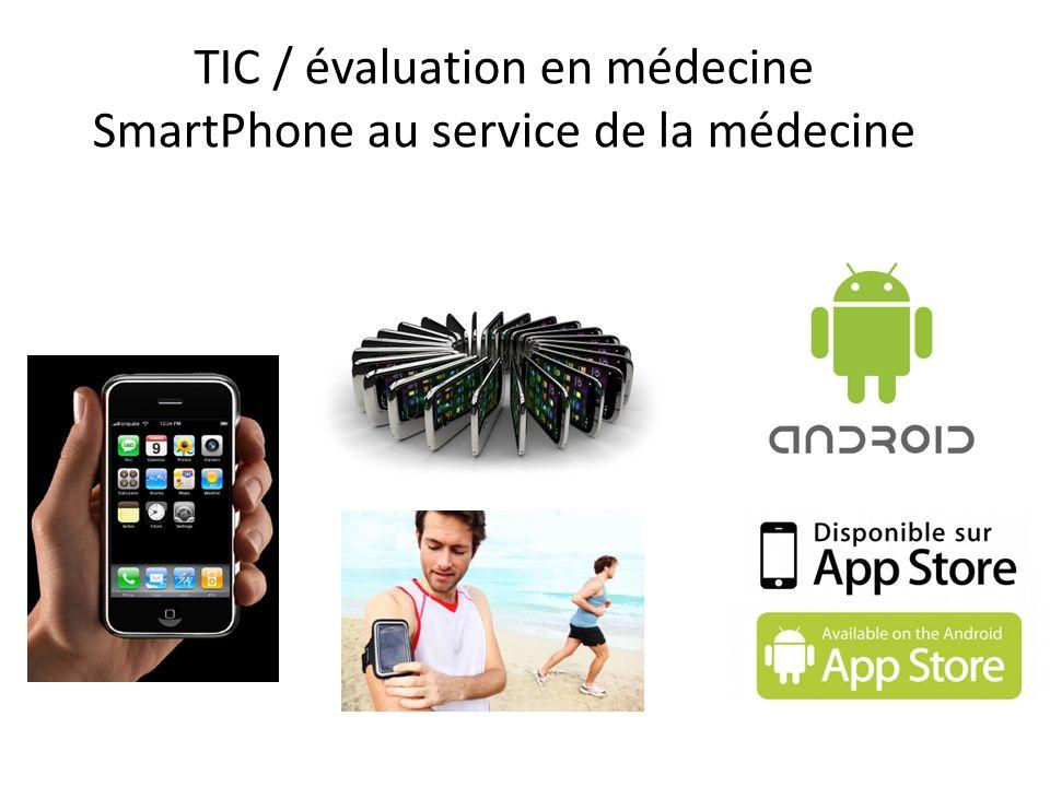 TIC / évaluation en médecine SmartPhone au service de la médecine