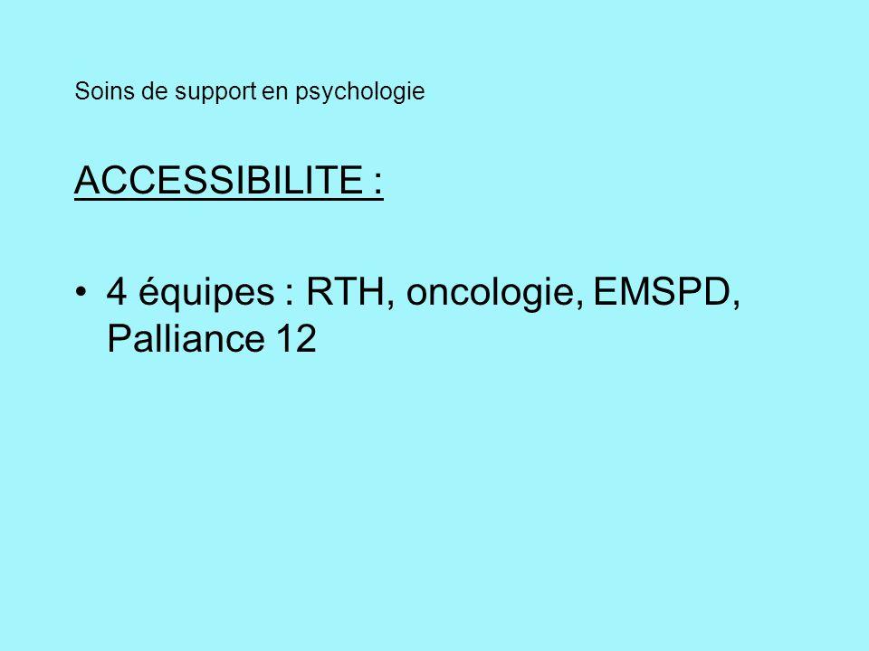 Soins support en psychologie / Accessibilité Cs intra hospitalières - patients cancéreux - patients douloureux - patients en soins palliatifs - famille / entourage - suivi de deuil