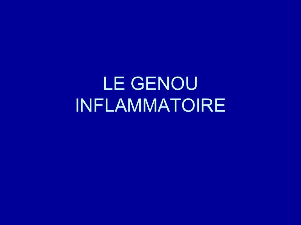 LE GENOU INFLAMMATOIRE