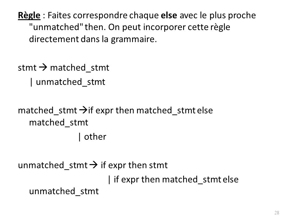 Dans tous les langages on préfère (a). 27