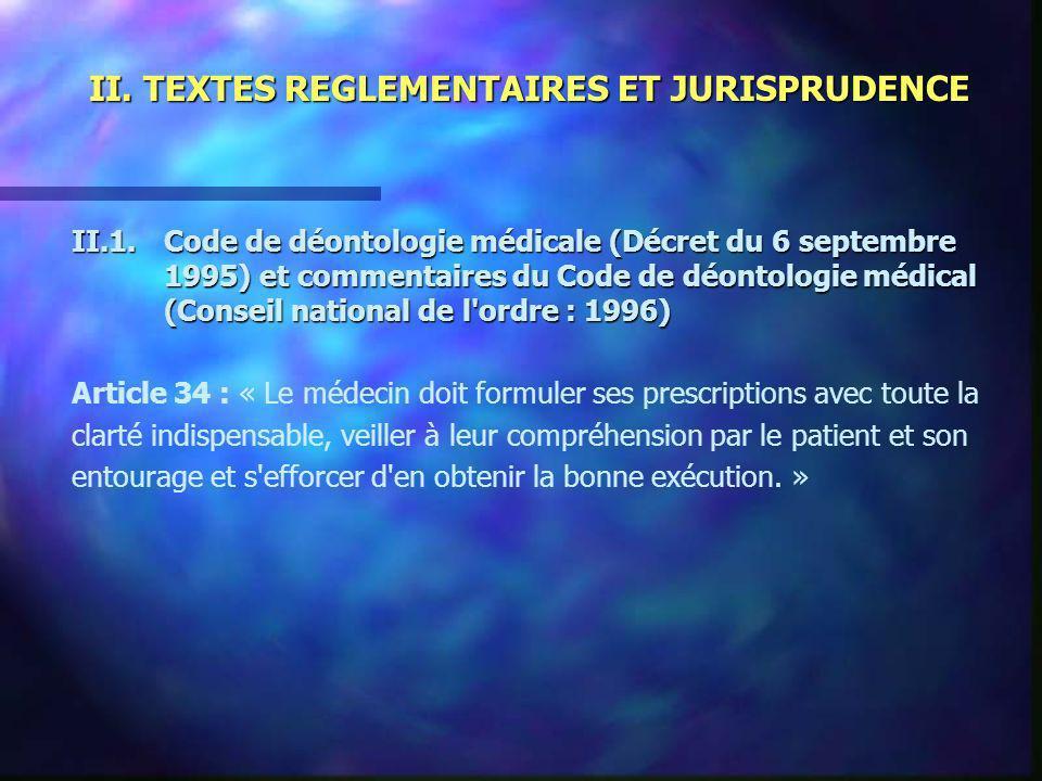 II. TEXTES REGLEMENTAIRES ET JURISPRUDENCE II.1.Code de déontologie médicale (Décret du 6 septembre 1995) et commentaires du Code de déontologie médic
