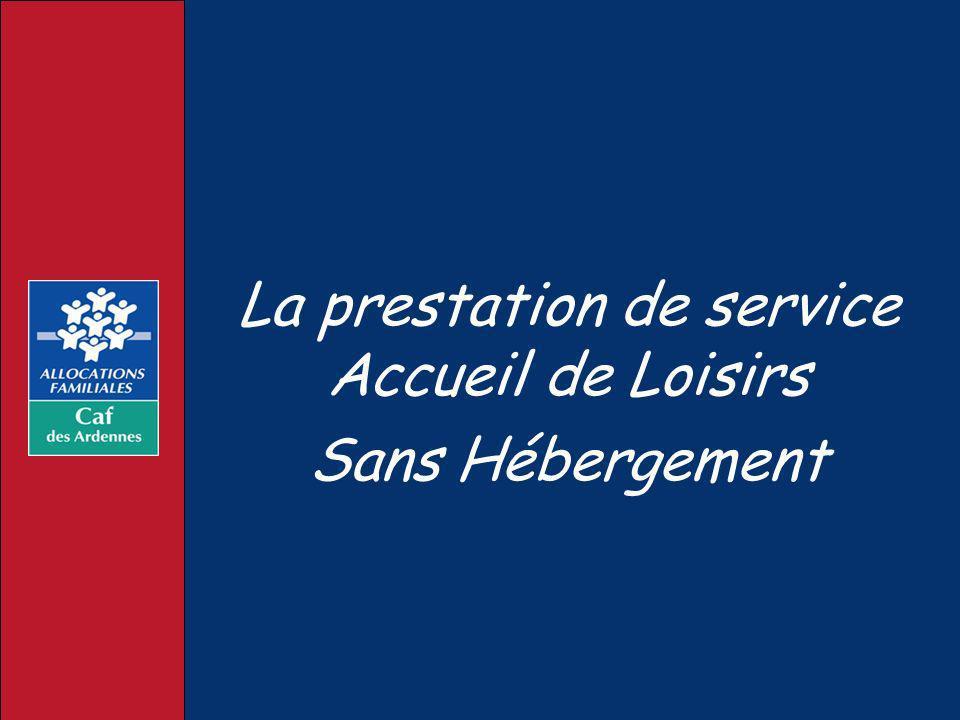 La prestation de service Accueil de Loisirs Sans Hébergement