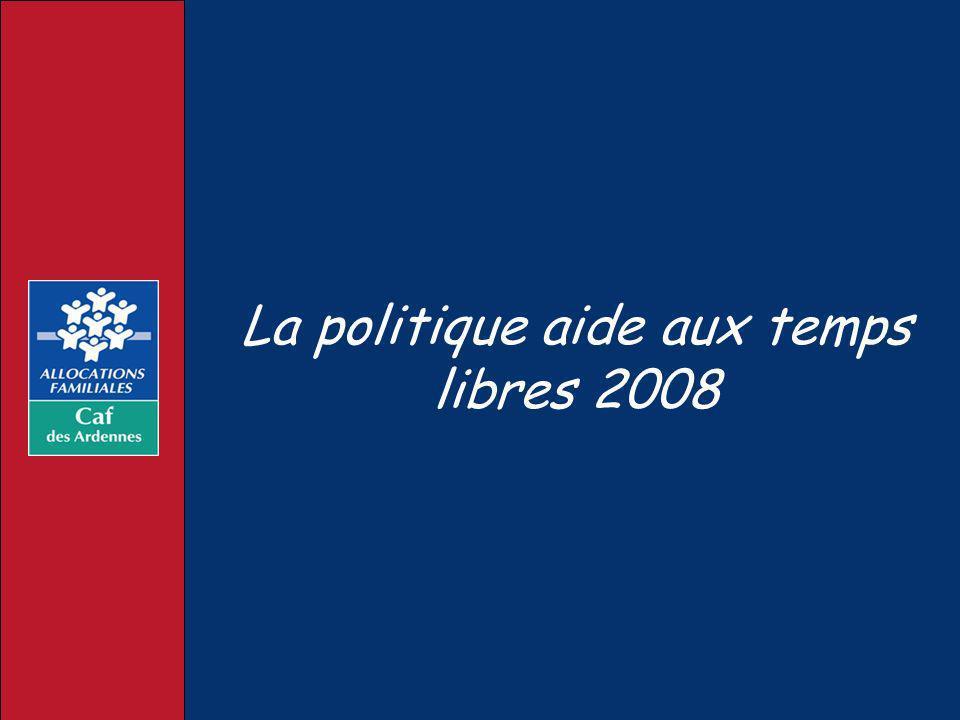 La politique aide aux temps libres 2008