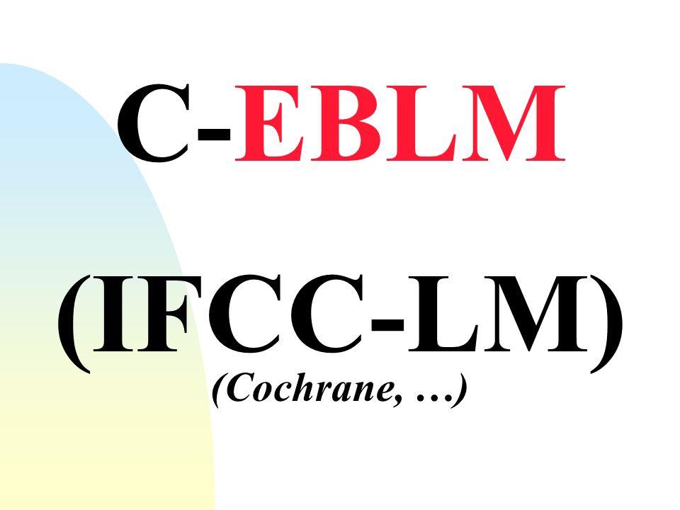 C-EBLM (IFCC-LM) (Cochrane, …)