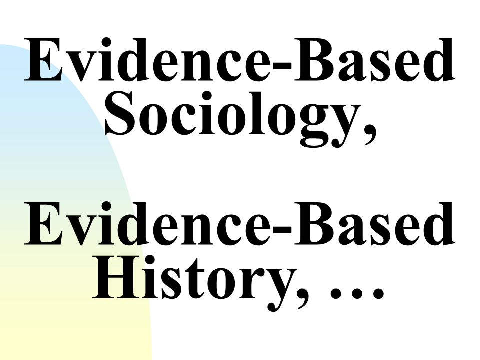 Evidence- Based Mathematics, … X