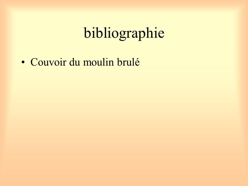 bibliographie Couvoir du moulin brulé