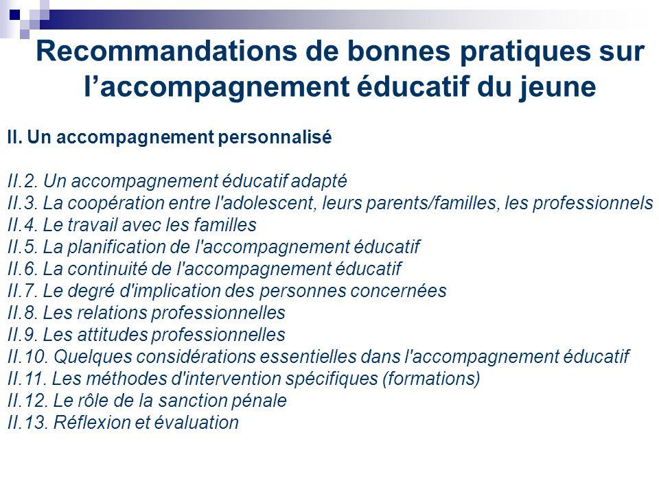 Recommandations de bonnes pratiques sur laccompagnement éducatif du jeune II.