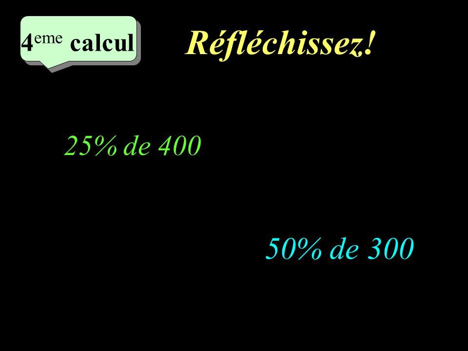 Ecrivez! 3 eme calcul 3 eme calcul 3 eme calcul 2% de 400 5% de 300