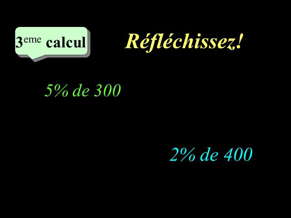 Ecrivez! 2 eme calcul 2 eme calcul 2 eme calcul 20% de 300 10% de 5000