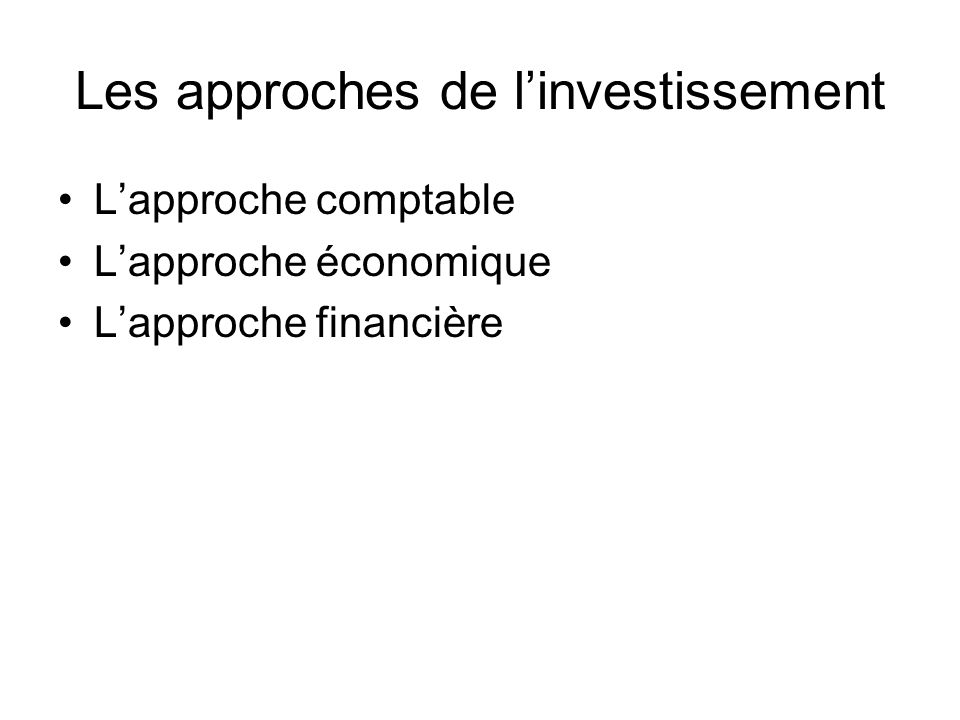 Processus dinvestissement Perception Formulation Évaluation Sélection Réalisation contrôle