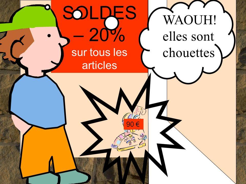 SOLDES – 20% sur tous les articles 90.... WAOUH! elles sont chouettes