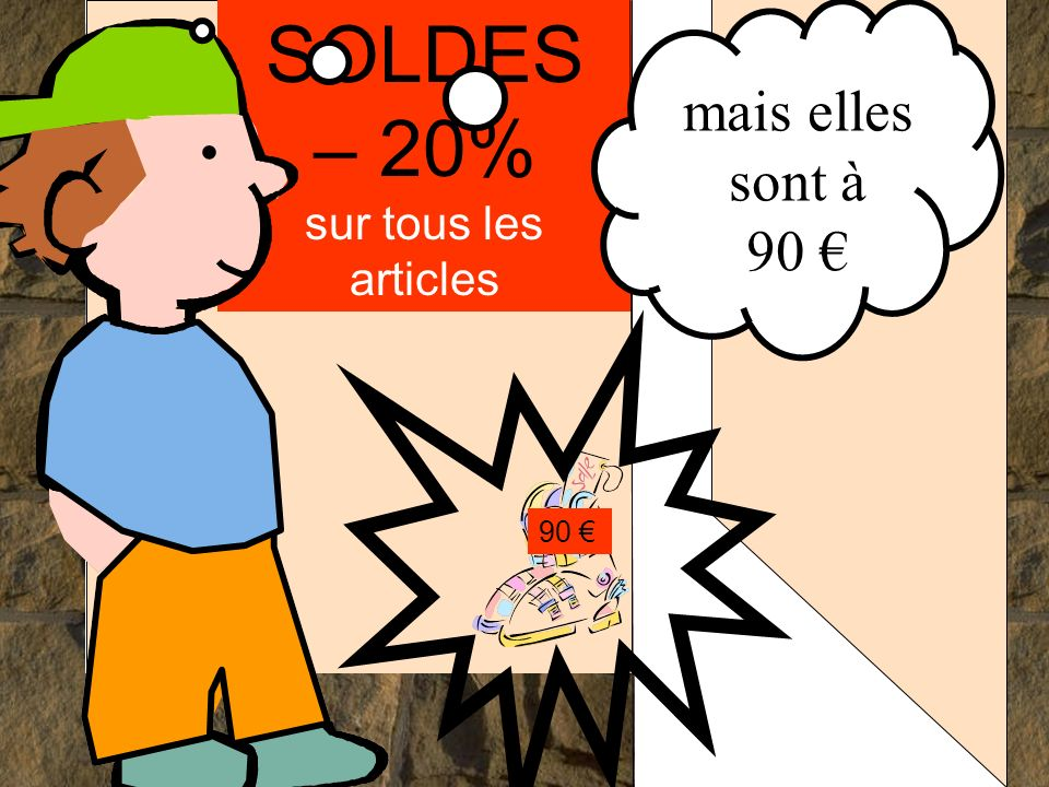 SOLDES – 20% sur tous les articles 90.... mais elles sont à 90