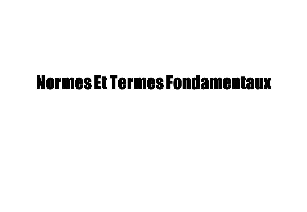 Normes Et Termes Fondamentaux