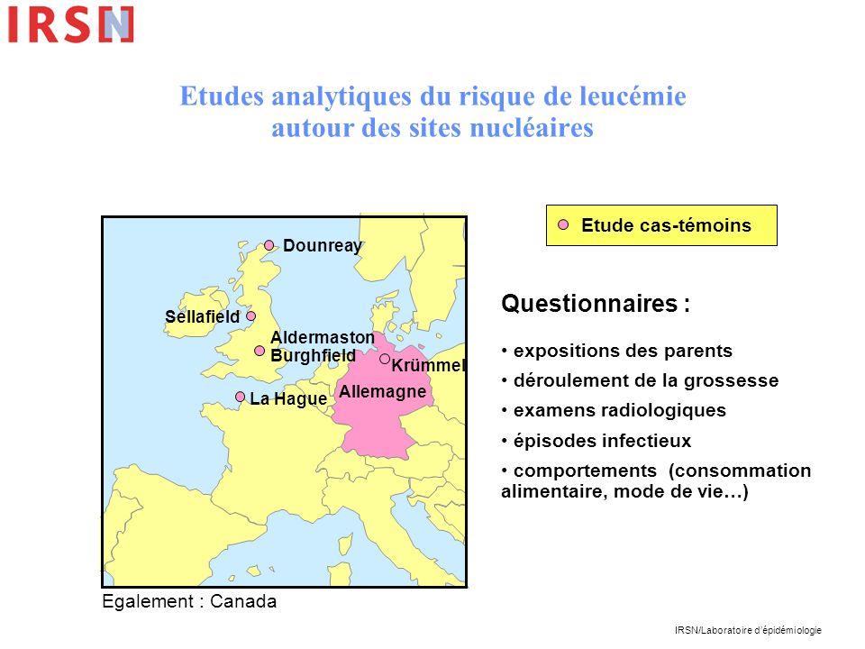 IRSN/Laboratoire dépidémiologie Etudes analytiques du risque de leucémie autour des sites nucléaires Etude cas-témoins Dounreay La Hague Aldermaston B