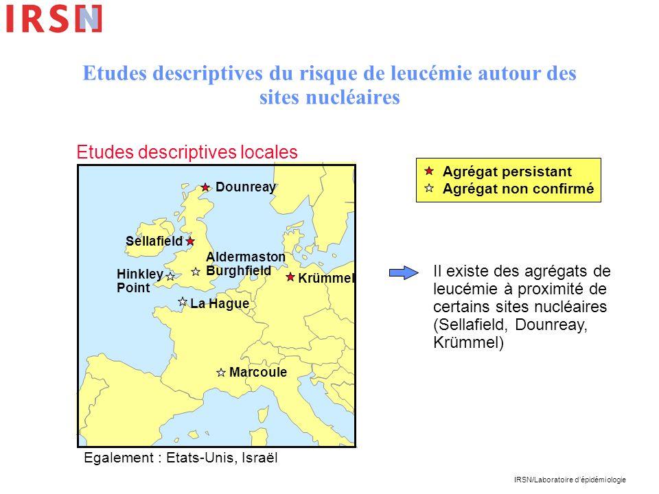 IRSN/Laboratoire dépidémiologie Etudes descriptives du risque de leucémie autour des sites nucléaires Agrégat persistant Agrégat non confirmé Dounreay