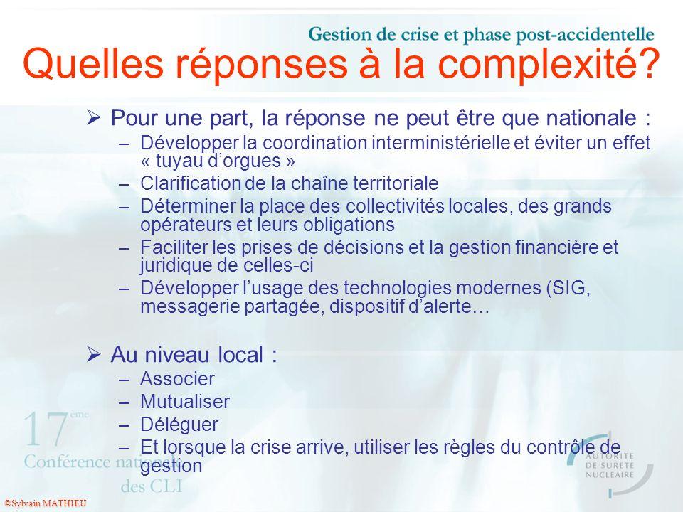 Quelles réponses à la complexité? Pour une part, la réponse ne peut être que nationale : –Développer la coordination interministérielle et éviter un e