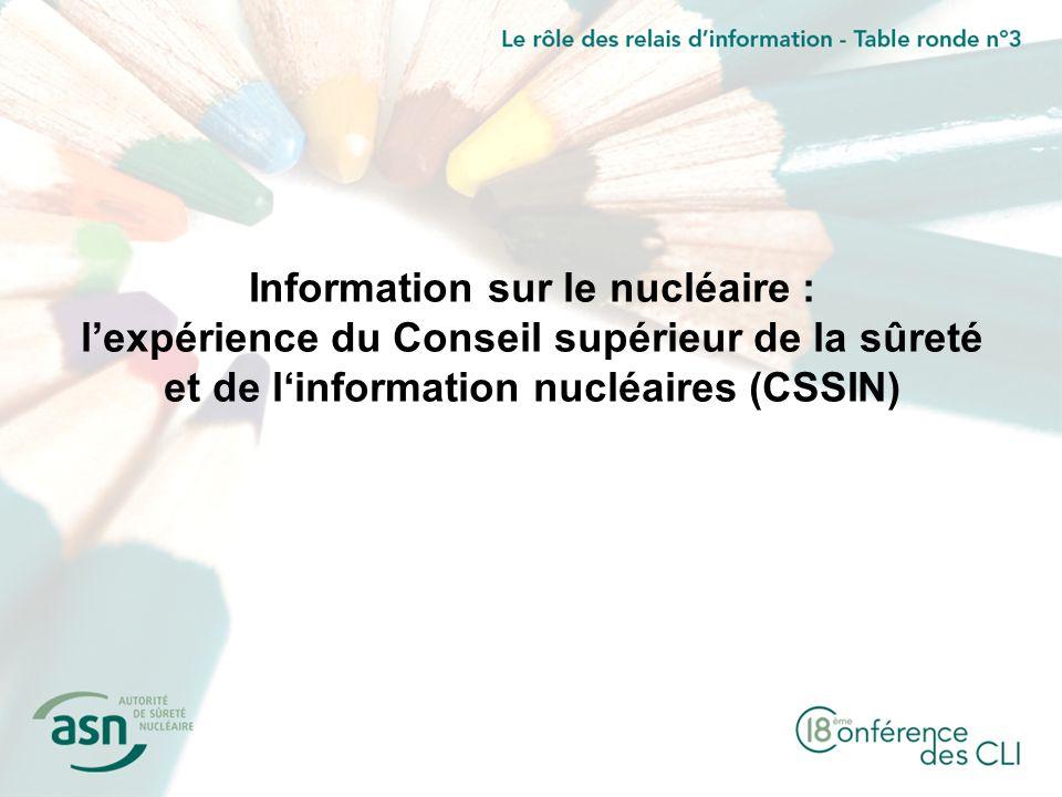 Information sur le nucléaire : lexpérience du Conseil supérieur de la sûreté et de linformation nucléaires (CSSIN)