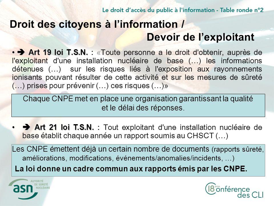 Chaque CNPE met en place une organisation garantissant la qualité et le délai des réponses.