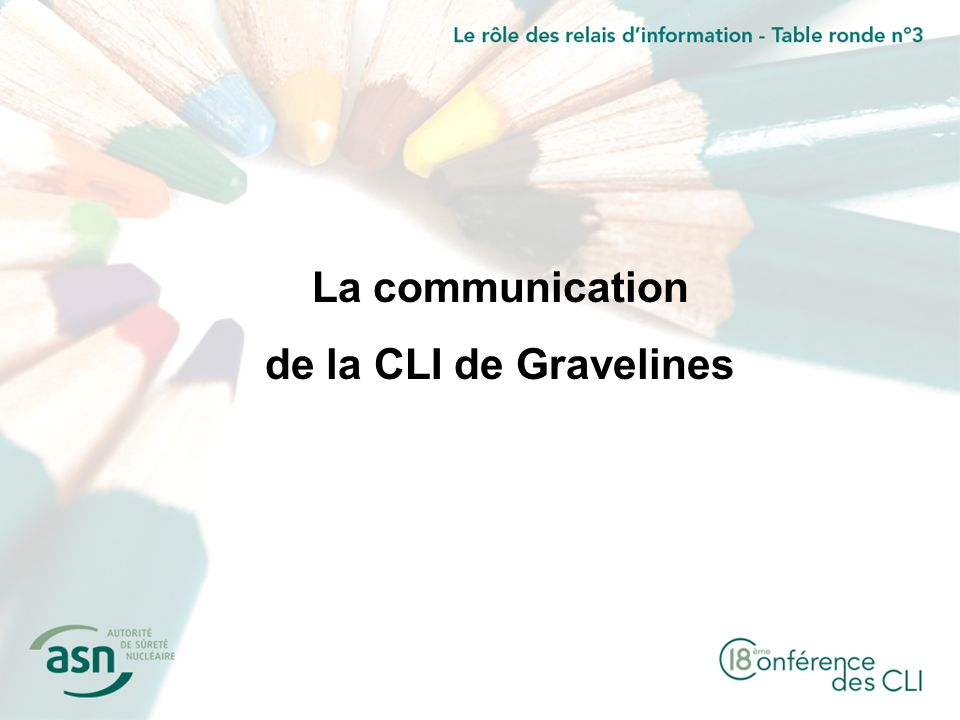La communication de la CLI de Gravelines