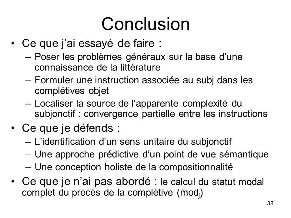 38 Conclusion Ce que jai essayé de faire : –Poser les problèmes généraux sur la base dune connaissance de la littérature –Formuler une instruction ass