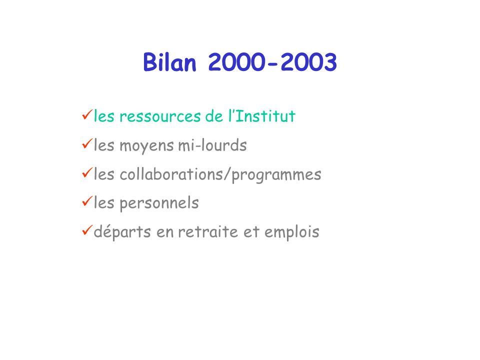 Départs 2000-2003 (retraite/mutation) ULP CNRS 3 PR et 2 MC 5 DR (1) et 7 CR (2) 2 IATOS (1) 8 ITA (3)