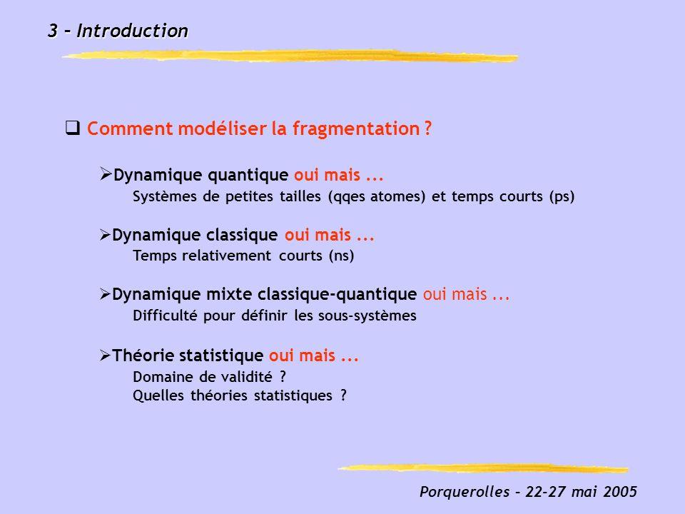 Porquerolles – 22-27 mai 2005 44 – Théorie/Expérience Fragmentation de C n Fréquences harmoniques et géométrie des fragments par calculs de chimie quantique Fragments linéaire et cyclique Etats électroniques singulet et triplet Diaz-Tendero et al, Phys.