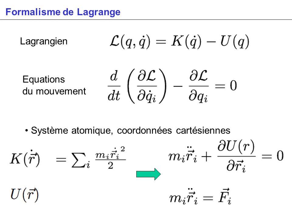 Formalisme de Lagrange Lagrangien Equations du mouvement Système atomique, coordonnées cartésiennes