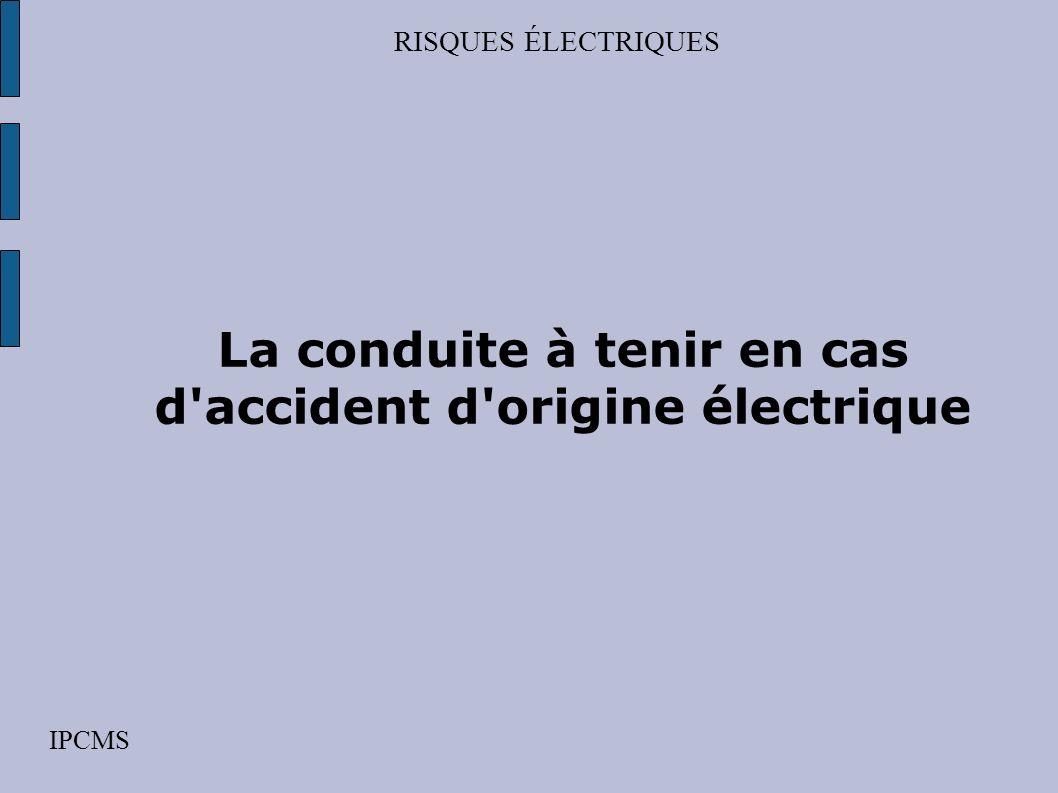RISQUES ÉLECTRIQUES IPCMS Les classes de matériel Classe III matériel dans lequel la protection contre les chocs électriques repose sur lalimentation