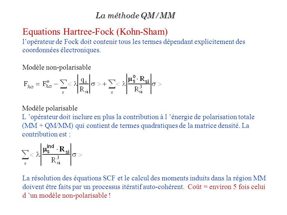 Equations Hartree-Fock (Kohn-Sham) lopérateur de Fock doit contenir tous les termes dépendant explicitement des coordonnées électroniques. Modèle non-