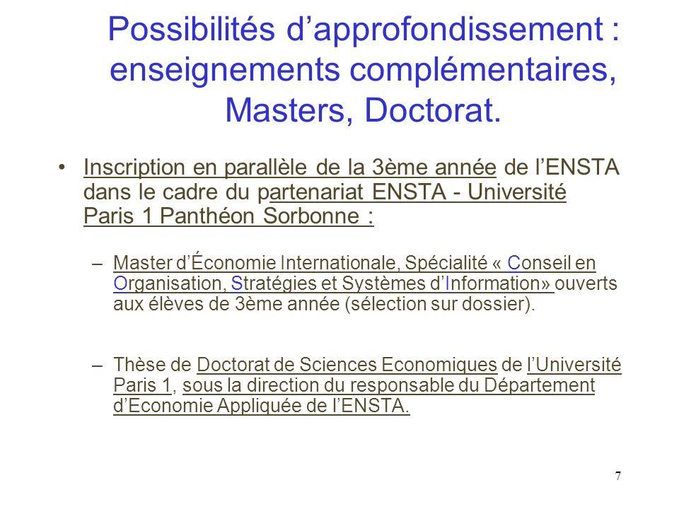 7 Possibilités dapprofondissement : enseignements complémentaires, Masters, Doctorat.