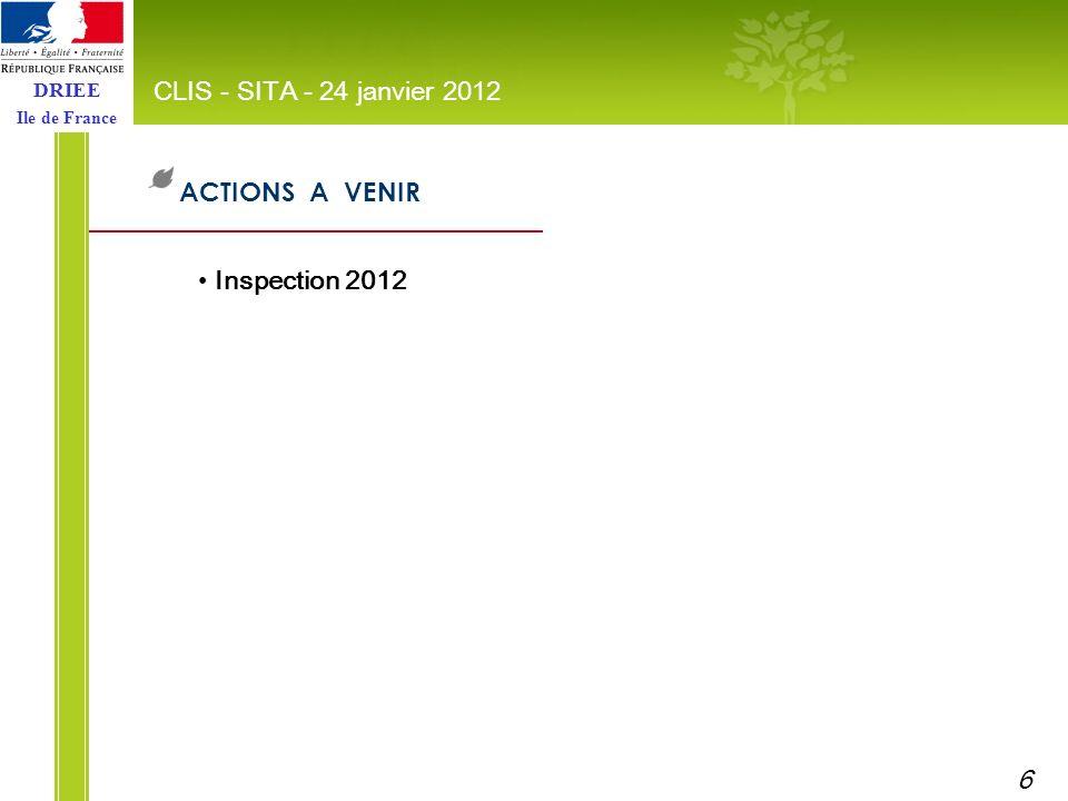 DRIEE Ile de France CLIS - SITA - 24 janvier 2012 MERCI de votre attention 7