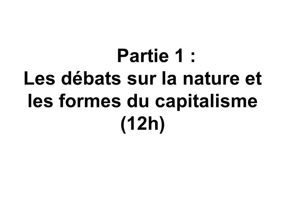 Partie 1 : Les débats sur la nature et les formes du capitalisme (12h)