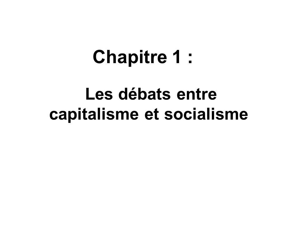 Chapitre 1 : Les débats entre capitalisme et socialisme