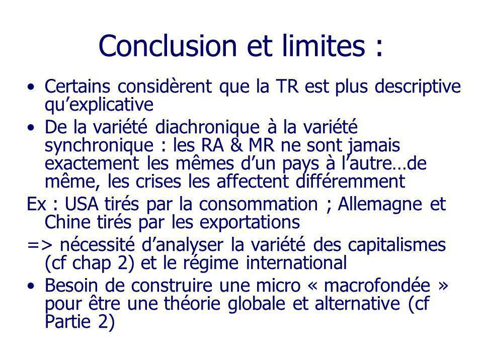 Conclusion et limites : Certains considèrent que la TR est plus descriptive quexplicative De la variété diachronique à la variété synchronique : les R