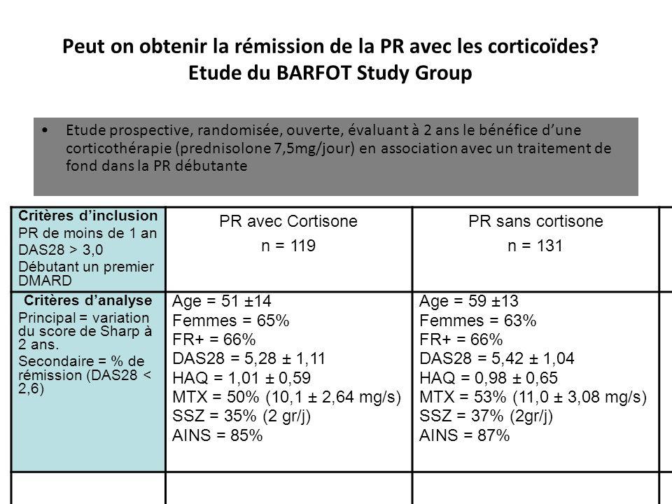Peut on obtenir la rémission de la PR avec les corticoïdes? Etude du BARFOT Study Group Etude prospective, randomisée, ouverte, évaluant à 2 ans le bé