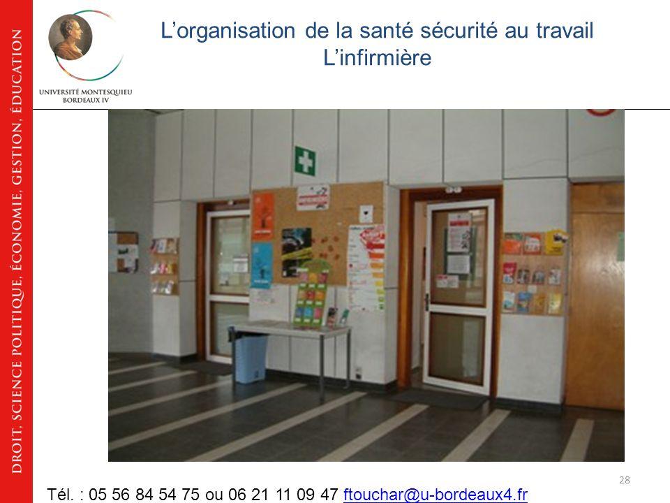 27 Lorganisation de la santé sécurité au travail Linfirmière Tél.