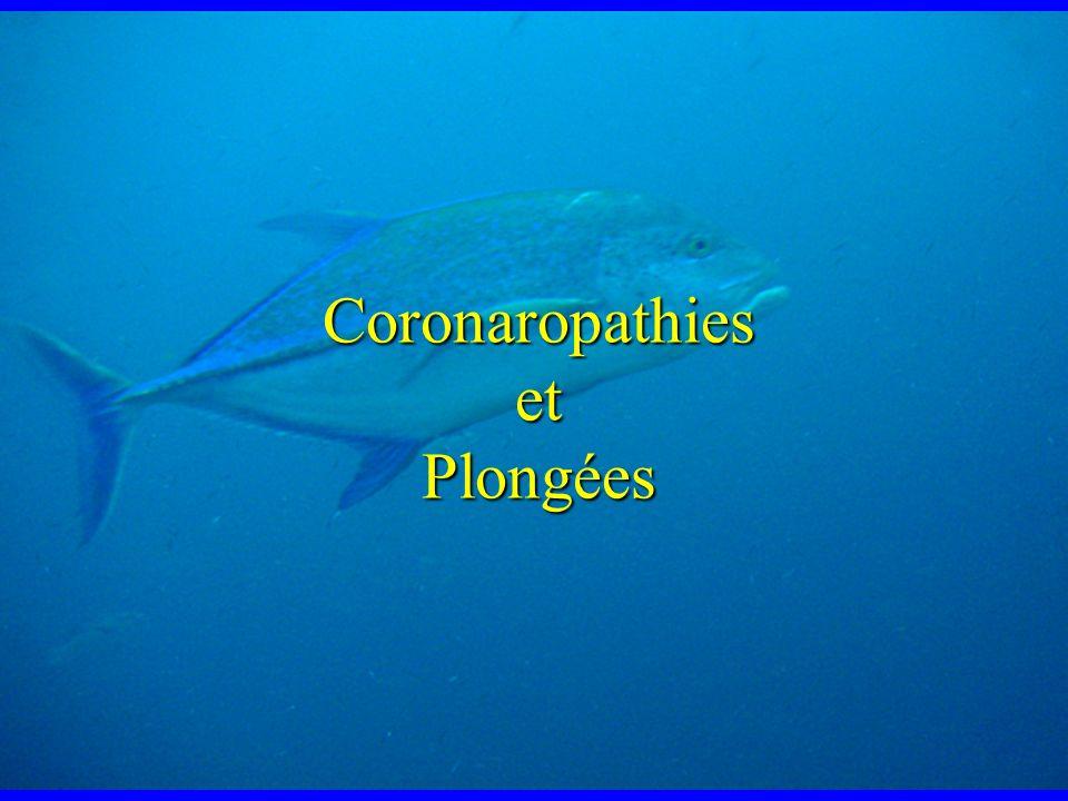 Coronaropathies et Plongées