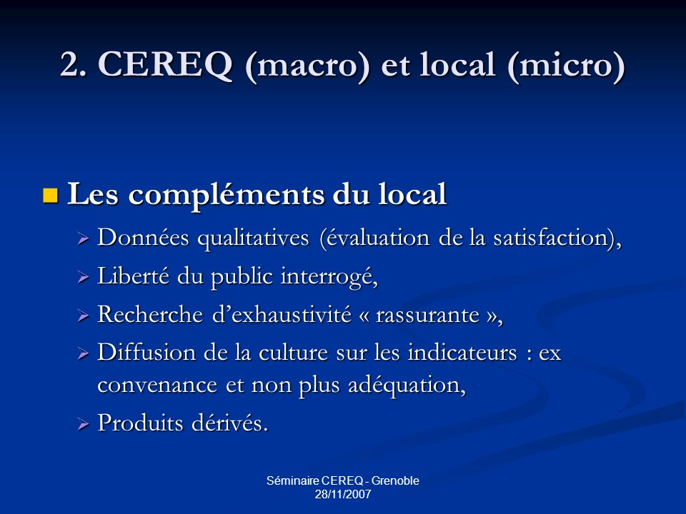 Séminaire CEREQ - Grenoble 28/11/2007 2.