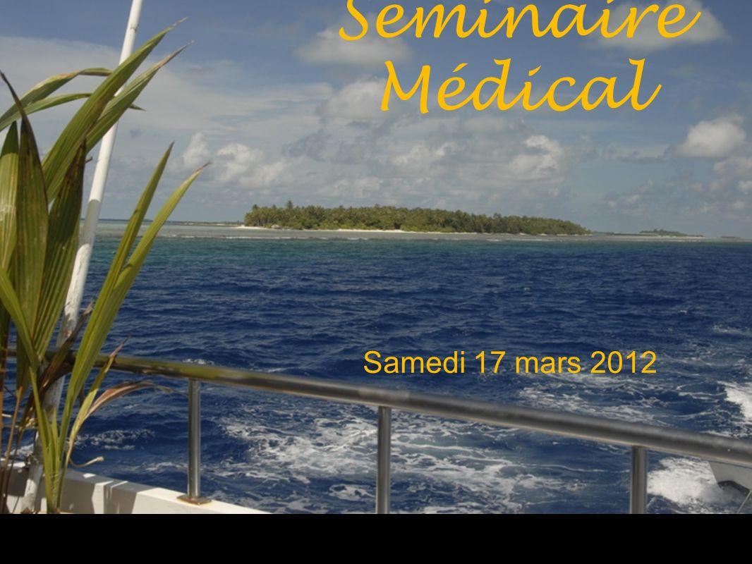 Séminaire Médical Samedi 17 mars 2012