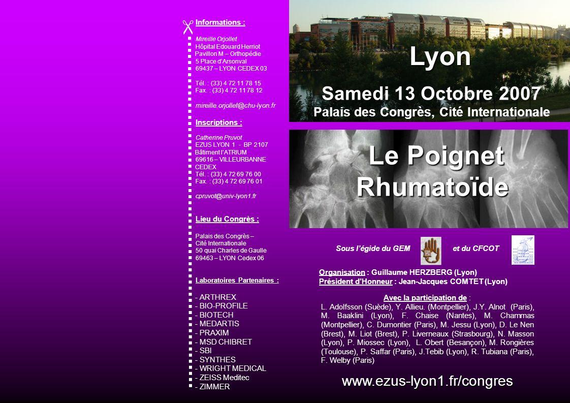 Sous légide du GEM et du CFCOT Organisation : Guillaume HERZBERG (Lyon) Président dHonneur : Jean-Jacques COMTET (Lyon) www.ezus-lyon1.fr/congres Info