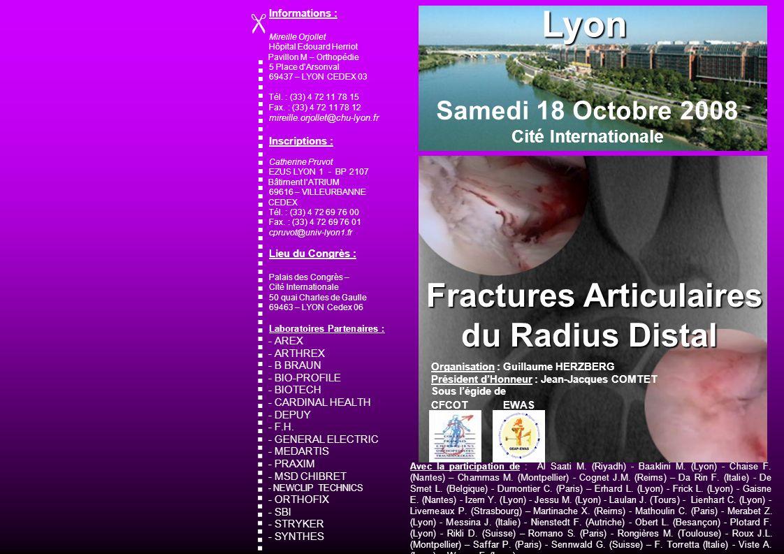 08:00 - Inscriptions 09:00 - 1 ère Session : Actualités en Anatomie, Diagnostic, Principes Thérapeutiques.