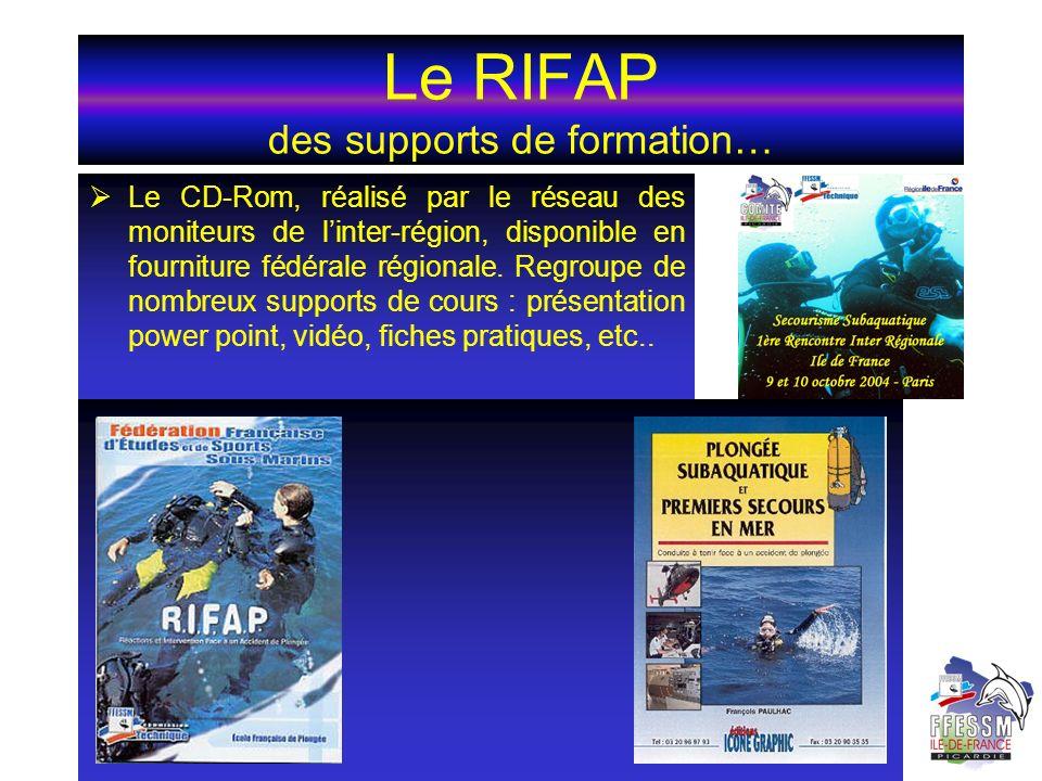 Le RIFAP des supports de formation… Le CD-Rom, réalisé par le réseau des moniteurs de linter-région, disponible en fourniture fédérale régionale. Regr