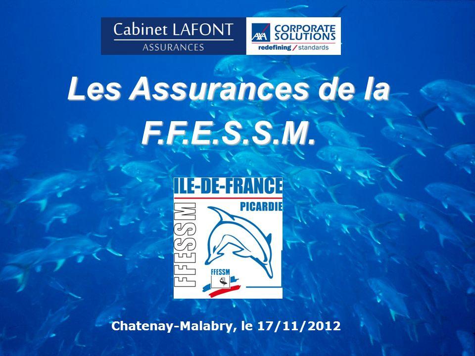 Les Assurances de la F.F.E.S.S.M. Chatenay-Malabry, le 17/11/2012