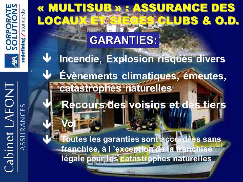 « MULTISUB » : ASSURANCE DES LOCAUX ET SIEGES CLUBS & O.D.