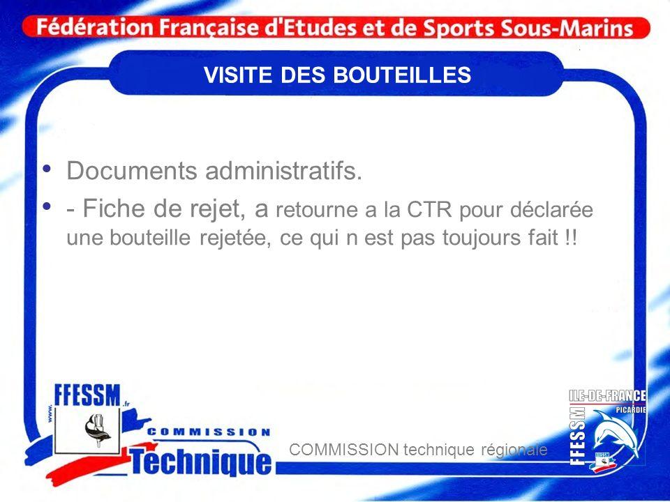 COMMISSION technique régionale VISITE DES BOUTEILLES Documents administratifs. - Fiche de rejet, a retourne a la CTR pour déclarée une bouteille rejet
